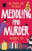 Meddling and Murder