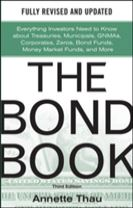 The Bond Book, Third Edition: Everything Investors Need to Know About Treasuries, Municipals, GNMAs, Corporates, Zeros, Bond Fun