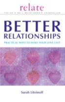 The Relate Guide to Better Relationships