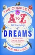 The Complete A to Z Dictionary of Dreams