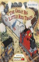The Little Red Train: Great Big Train