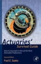 Actuaries' Survival Guide