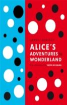 Lewis Carroll's Alice's Adventures in Wonderland: With Artwork by Yayoi Kusama