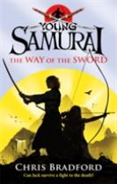 The Way of the Sword (Young Samurai, Book 2)