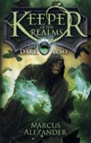 Keeper of the Realms: The Dark Army (Book 2)