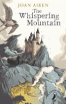 The Whispering Mountain (Prequel to the Wolves Chronicles series)