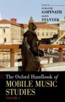 The Oxford Handbook of Mobile Music Studies, Volume 2