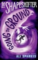 The Shapeshifter: Going to Ground