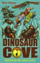 Dinosaur Cove: Hunted By the Insect Army