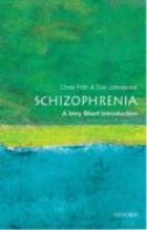 Schizophrenia: A Very Short Introduction
