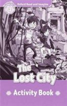 Oxford Read and Imagine: Level 4:: The Lost City activity book