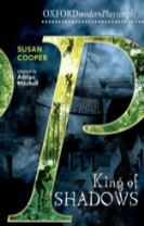 Oxford Playscripts: King of Shadows