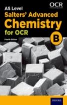 OCR A Level Salters' Advanced Chemistry Year 1 and AS Student Book (OCR B)