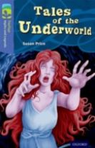 Oxford Reading Tree TreeTops Myths and Legends: Level 17: Tales Of The Underworld
