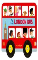 Whizzy Wheels: My First London Bus