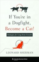 If You're in a Dogfight, Become a Cat!