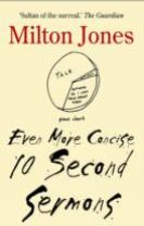 Even More Concise 10 Second Sermons