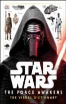 Star Wars The Force Awakens The Visual Dictionary