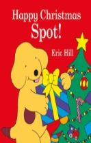 Spot: Happy Christmas, Spot!