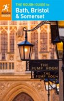The Rough Guide to Bath, Bristol & Somerset