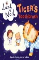 Tiger's Toothbrush: A Ladybird Land of Nod Bedtime Book