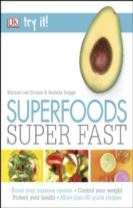 Superfoods Super Fast