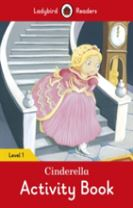 Cinderella Activity Book - Ladybird Readers Level 1