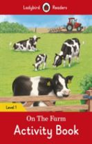 On the Farm Activity Book - Ladybird Readers Level 1