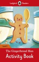The Gingerbread Man Activity Book - Ladybird Readers Level 2