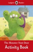 The Monster Next Door Activity Book - Ladybird Readers Level 2