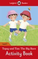 Topsy and Tim: The Big Race Activity Book - Ladybird Readers Level 2