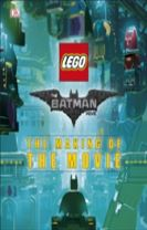 The LEGO (R) BATMAN MOVIE: The Making of the Movie