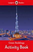 Great Buildings Activity Book - Ladybird Readers Level 3