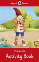 Pinocchio Activity Book - Ladybird Readers Level 4