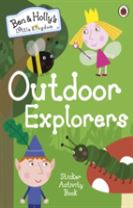 Ben and Holly's Little Kingdom: Outdoor Explorers Sticker Activity Book