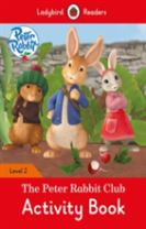 Peter Rabbit: The Peter Rabbit Club Activity Book - Ladybird Readers Level 2