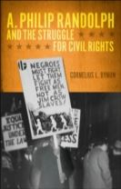 A. Philip Randolph and the Struggle for Civil Rights