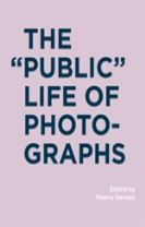 "The ""Public"" Life of Photographs"