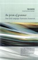 The Prism of Grammar