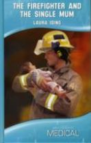 The Firefighter and the Single Mum