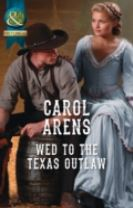 Wed to the Texas Outlaw