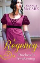 A Regency Duchess's Awakening