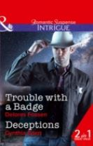 Trouble with a Badge