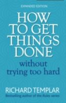 How to Get Things Done Without Trying Too Hard 2e