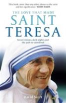 The Love That Made Saint Teresa