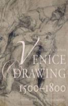 Venice and Drawing 1500-1800