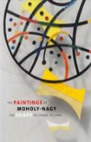 The Paintings of Moholy-Nagy