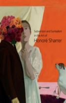 Subversion and Surrealism in the Art of Honore Sharrer