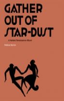 Gather Out of Star-Dust