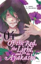 Of the Red, the Light, and the Ayakashi, Vol. 4
